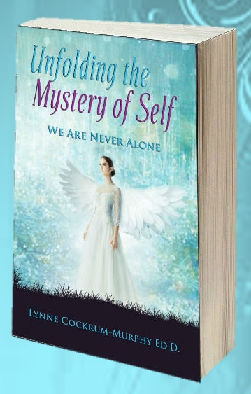 Amazon Best Seller :  Unfolding the Mystery of Self by Lynne Cockrum-Murphy