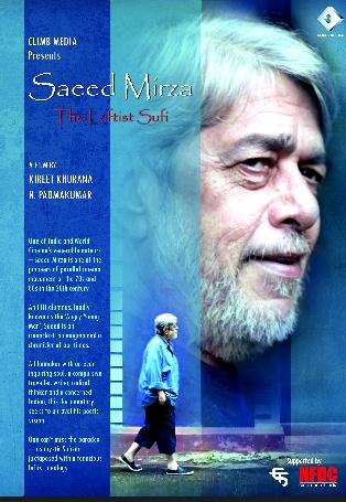 Bollywood Filmmaker Kireet Khurana talks about Saeed Mirza : The Leftist Sufi