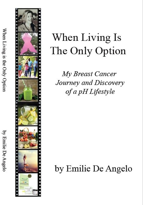 Emilie De Angelo ,Stage 3 Breast Cancer Survivor and now a book author When Living is The Only Option