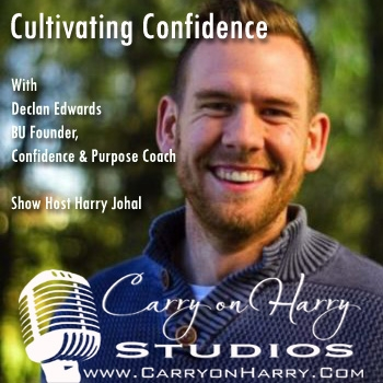 Cultivating Confidence with Declan Edwards BU Founder, Confidence & Purpose Coach from Sydney, Australia