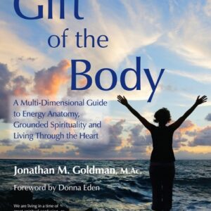 Jonathan Goldman Has Mapped The Human Energy Vehicle in a Revolutionary Way.