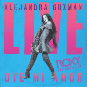 Alejandra Guzman Surprises Fans Again With Another Classical Spanish Rock Song 'Oye Mi Amor'