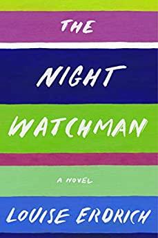 The Night Watchman: A Novel