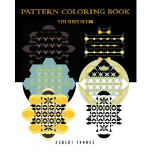 Robert Franks' New Book 'Pattern Coloring Book' Presents a Wondrous Outlet to Relieve Stress and Meditate