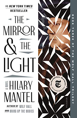 The Mirror & the Light: A Novel (Wolf Hall Trilogy Book 3)