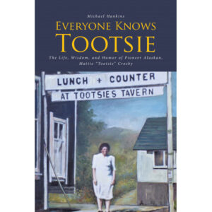 Michael Hankins' New Book, 'Everyone Knows Tootsie,' is a Heartwarming Memoir Taken From the Account of a Famous Yet Mysterious Woman Named 'Tootsie'