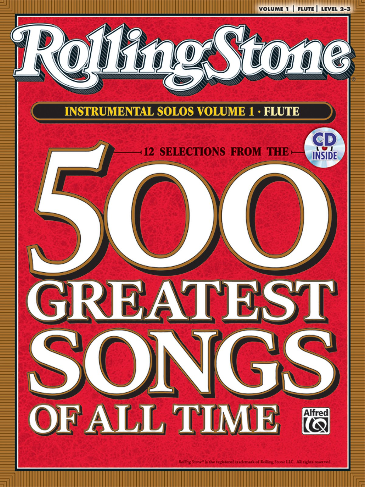 Selections from Rolling Stone Magazine's 500 Greatest Songs of All Time (Instrumental Solos), Vol 1: Flute, Book & CD (Rolling Stone Magazine's 500 Greatest Songs of All Time, Vol 1)