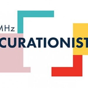 Introducing MHz Curationist - Framing the World We Share