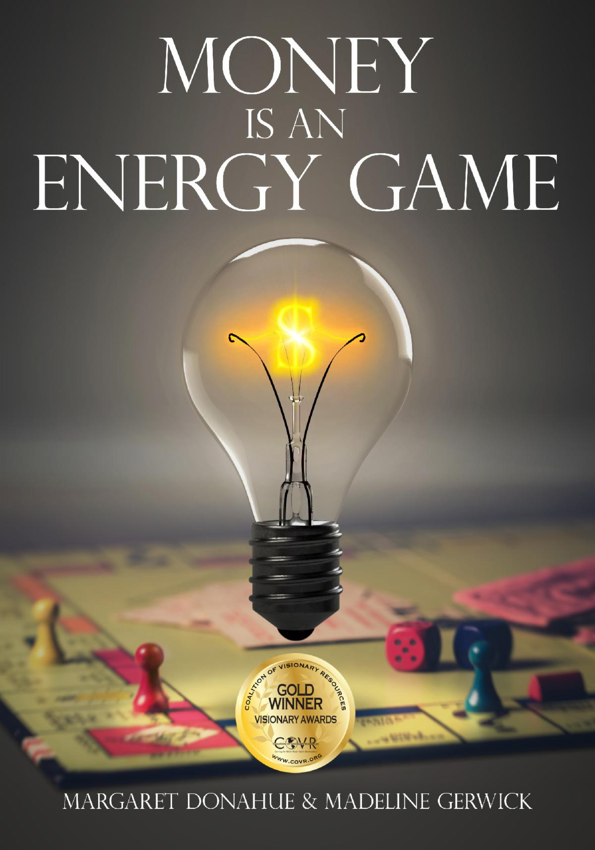 Money is an Energy Game . How know here ?