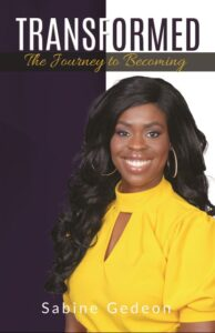 TRANSFORMED: The Journey to Becoming