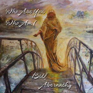 Bill Abernathy Music New Release