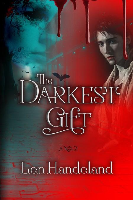 Len Handeland : Author interview for his new book The Darkest Gift