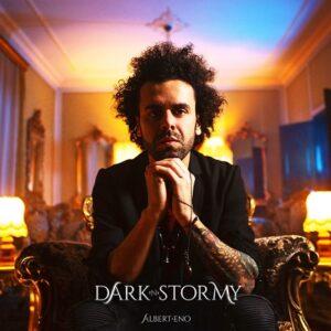 Dark N Stormy Music Artist Albert Eno Italy