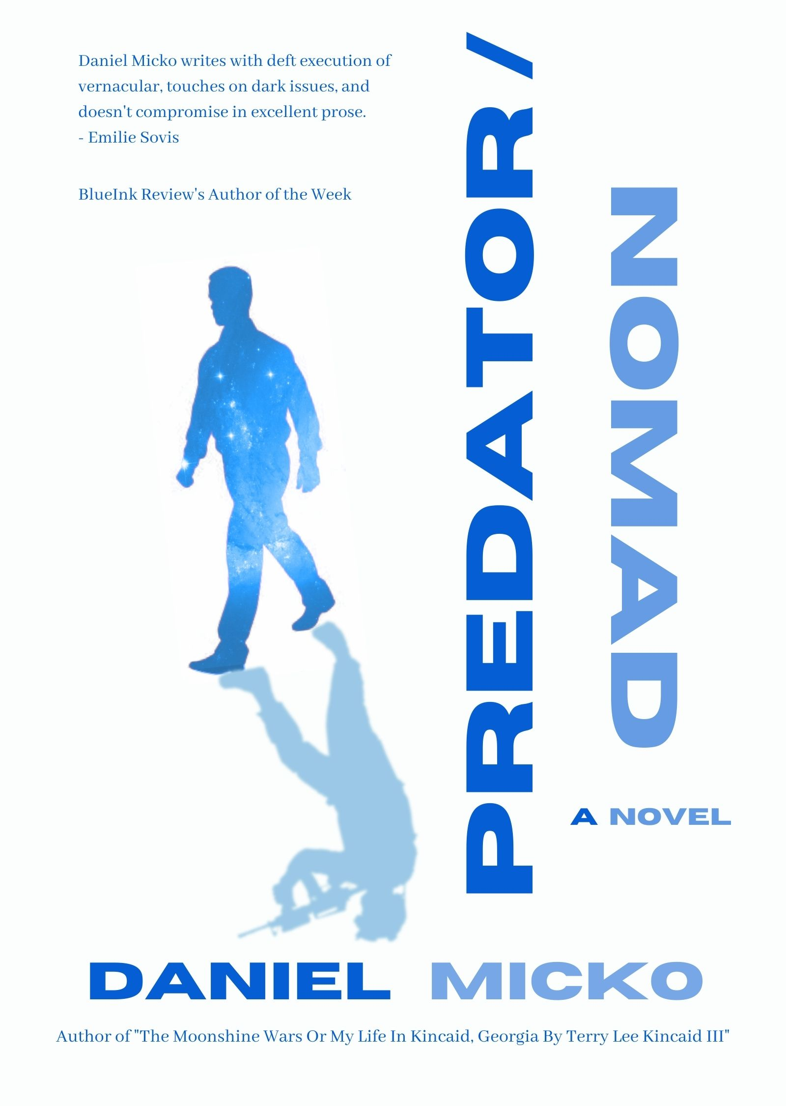 Book Talks with Author Daniel Micko | New Book Release Predator Nomad