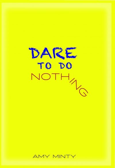 Book Talks : Amy Minty Dare To Do Nothing
